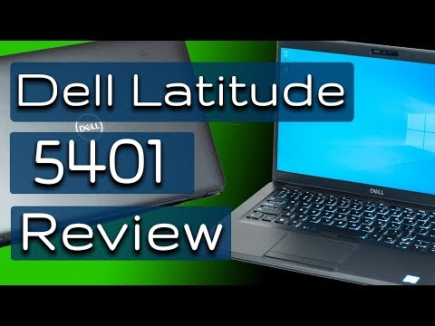 Dell Latitude 5401 In-Depth Review