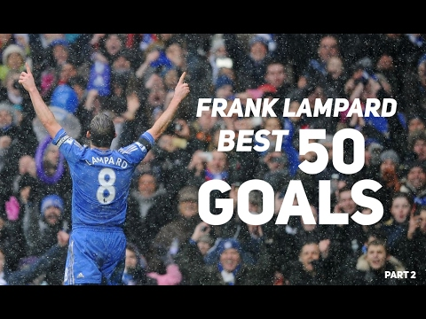 Frank Lampard ● BEST 50 Goals Ever 1996-2017 ● English Commentary Part 2 | HD