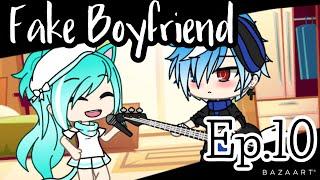 Fake Boyfriend • Ep. 10 • Gacha Life