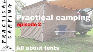 Practical camping series ep2 - All about tents