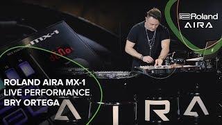 Roland AIRA MX-1 Live Performance - Bry Ortega