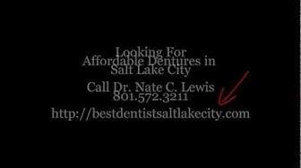 Affordable Dentures Salt Lake City by Dr. Nate C. Lewis, Affordable Denture Sale!