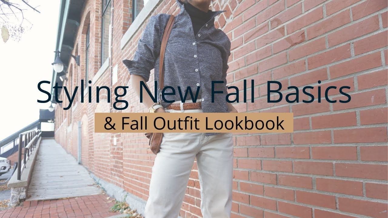 [VIDEO] - Styling New Fall Basics + Fall Outfit Lookbook | Slow Fashion 1