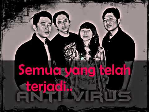 ANTIVIRUS   MENDUAKAN AKU With lyric