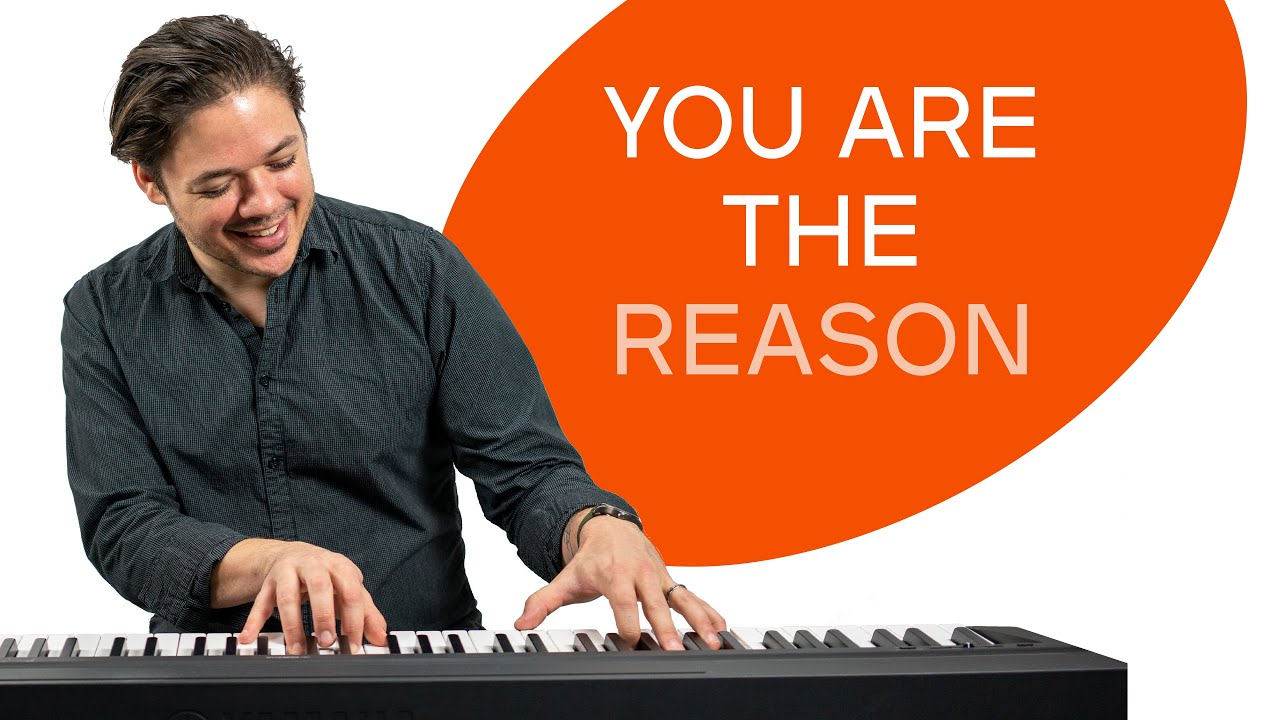 How to play 'YOU ARE THE REASON' by Calum Scott on the piano -- Playground Sessions