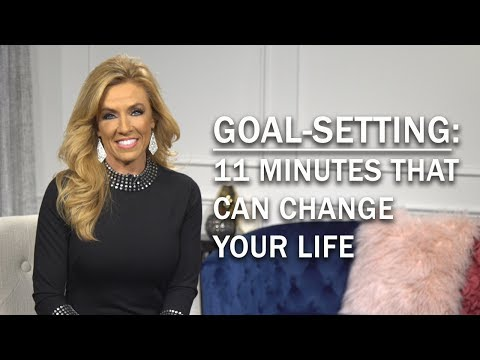 Goal-Setting: 11 Minutes that Can Change Your Life