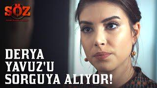 Söz   63.Bölüm - Derya Yavuz'u Sorguya Alıyor!