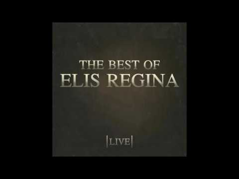 Elis Regina - The Best Of Elis Regina Live [2015] (Álbum Completo)