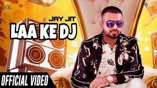 Laa K Dj Jay Jit Free MP3 Song Download 320 Kbps