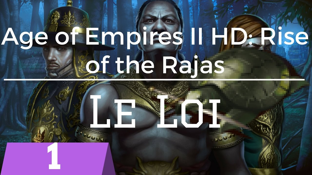 Age of Empires 2 HD:  Rise of the Rajas – 04 – Le Loi : The Dai Viet Uprising
