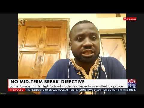 'No mid-Term break' directive -The Pulse on Joy News (20-7-21)
