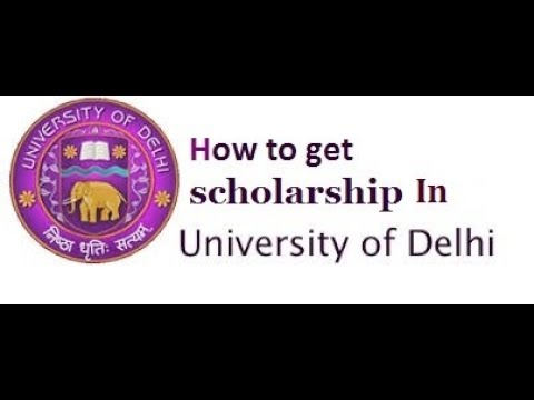 How to get scholarship in Delhi university?