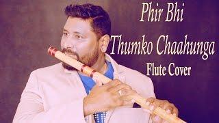 Phir Bhi Tumko Chaahunga Flute Cover | Vinaya Kancharla | Half Girlfriend
