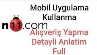 N11 Alisveris Yapmak Detayli Anlatim(2019)