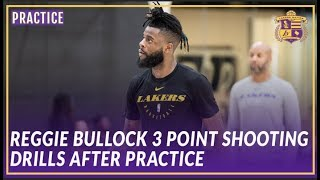 Lakers Practice: Reggie Bullock Getting Some 3's Up After Practice