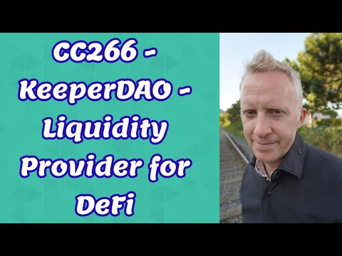 CC266 - KeeperDAO - Liquidity Provider for DeFi