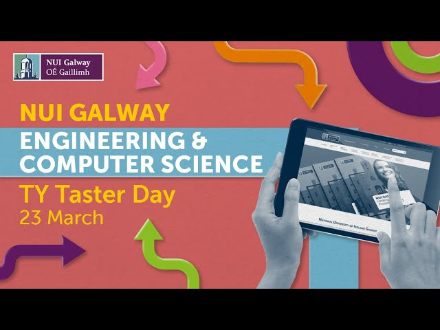 NUI Galway Engineering and Computer Science TY Taster Day 2021