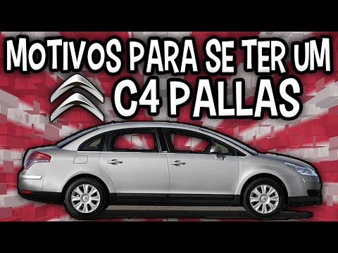 Motivos Para Se Ter Um Citroën C4 Pallas