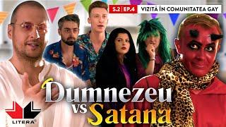 DUMNEZEU vs SATANA (S02/Ep.4): Vizita la comunitatea gay