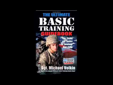 the ultimate basic training guidebook tips tricks and tactics for rh youtube com David Volkin University of Kansas Volkin Sargent