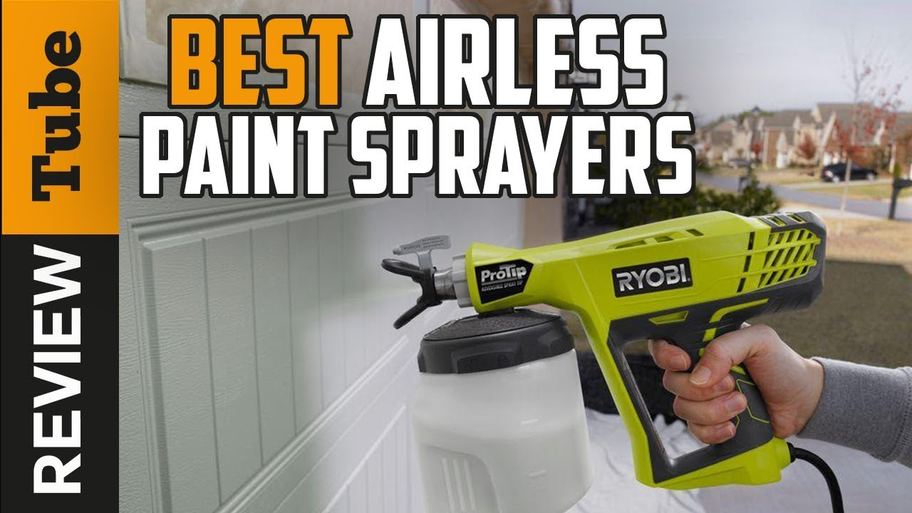 Paint Sprayer Best Airless Paint Sprayers 2019 Buying Guide Youtube