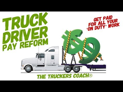 Truck Driver Pay : Pay reform is needed by trucking