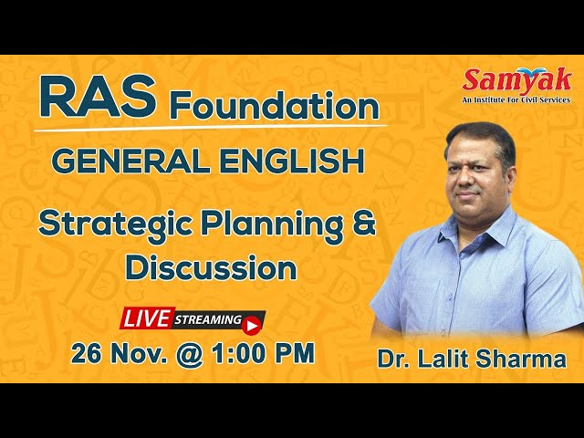 RAS Foundation LIVE Classes New Batch 2020/21  General English By Dr. Lalit Sharma