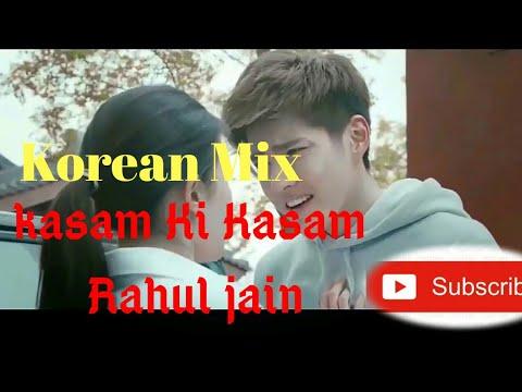 new-hindi--korean-mix-song-|-kasam-ki-kasam|-rahul-jain-new-song|unplugged-cover-song|-new-love-song