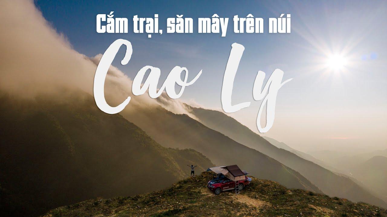 Cắm trại, săn mây trên núi CAO LY huyện Bình Liêu, Quảng Ninh