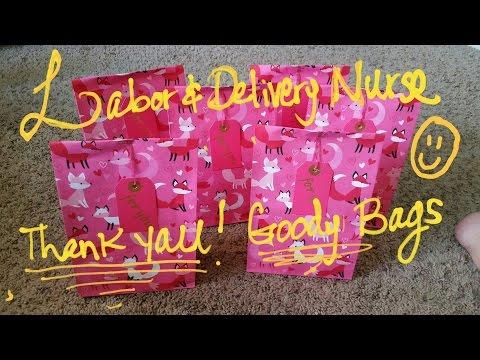 DIY: L & D Nurse Goody Bag (labor and delivery)  H