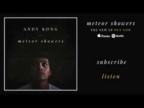 Andy Kong - Meteor Showers (Audio)