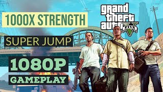 1000x Strength and Super Jump - GTA V Gameplay
