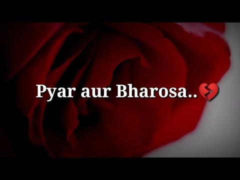 Pyar Aur Bharosa 💔Very Heart Touching Shayari 💔 Very Sad Hindi Shayari