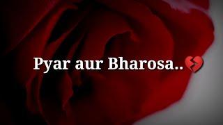 Pyar aur Bharosa Very heart touching shayari Very Sad hindi shayari