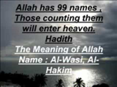 The Meaning of Alllah Name:wasi-Hakim