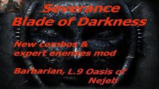 Прохождение Blade of Darkness New Combos and Expert Enemies Mod Варвар ур9 Оазис Неджеб