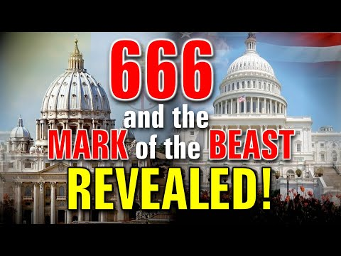 666 and the Mark of the Beast - REVEALED!