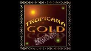 Orchestre Tropicana- Solamente (Dors Mon Amour)