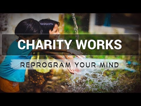 Charity Works affirmations mp3 music audio - Law of attraction - Hypnosis - Subliminal