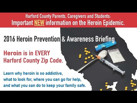 Harford County 2016 Heroin Prevention & Awareness Briefing