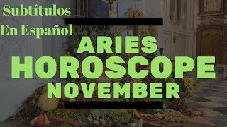 Aries November 2018 * Tarot Reading & Astrology * Jupiter Brings Change! Subtítulos En Español