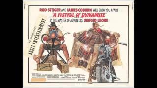 Ennio Morricone - A Fistful of Dynamite (Giu, La Testa)