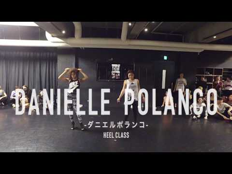 【DANCEWORKS】DANIELLE POLANCO / HEEL CLASS