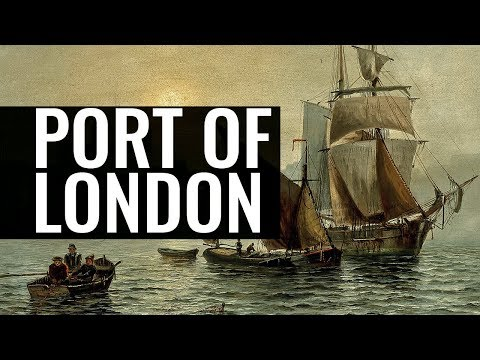 The Port of London and its Future - Dr Katherine Riggs