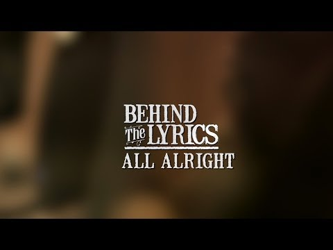 Zac Brown Band - Behind the Lyrics: All Alright