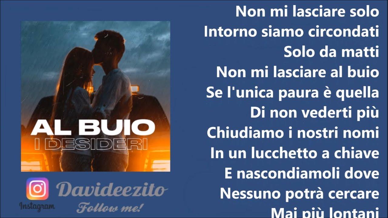Download I Desideri - Al buio (audio lyrics)