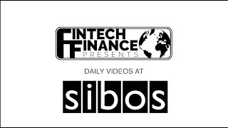 Fintech Finance presents: Daily Videos at Sibos - Day 1