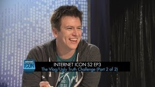 Internet Icon S2 Ep3 -- The Vlog/Ugly Truth Challenge (Part 2 of 2) Feat Phil DeFranco