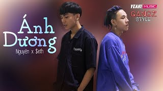 [Gangz Style] Ánh Dương - Nguyên, $eth  Rap acoustic