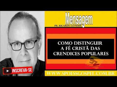 Pastor Ricardo Gondim  - Como Distinguir a Fé Cristã das Crendices Populares Marcos 11:22